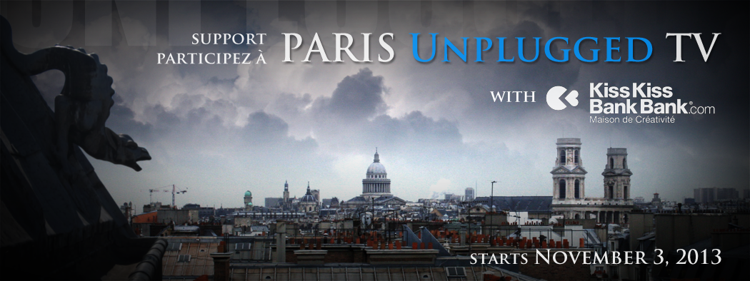 Paris Unplugged