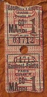 Billets d'entrée au Gaumont Palace